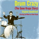Gene Krupa - Main Title   (Original Mix)
