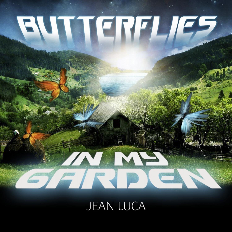 Jean Luca - Butterflies in My Garden ()
