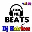 Dj Hairless - Feed Me Beat\'s vol 27 ()