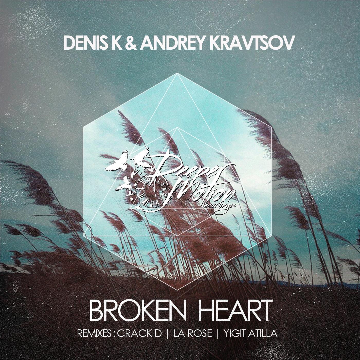 Denis K & Andrey Kravtsov - Broken Heart (La Rose Remix)