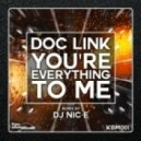 Doc Link - You\'re Everything To Me (Original Mix)