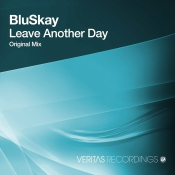 BluSkay - Leave Another Day (Original mix)