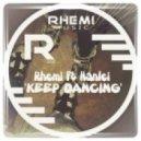 Rhemi feat. Hanlei - Keep Dancing (Rhemi \'Ridin\' Dub)