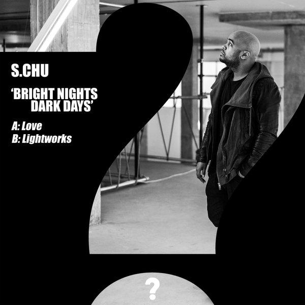 S.Chu - Lightworks (Original Mix)