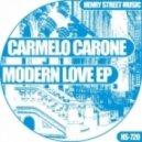 Carmelo Carone - Modern Love (Original Mix)