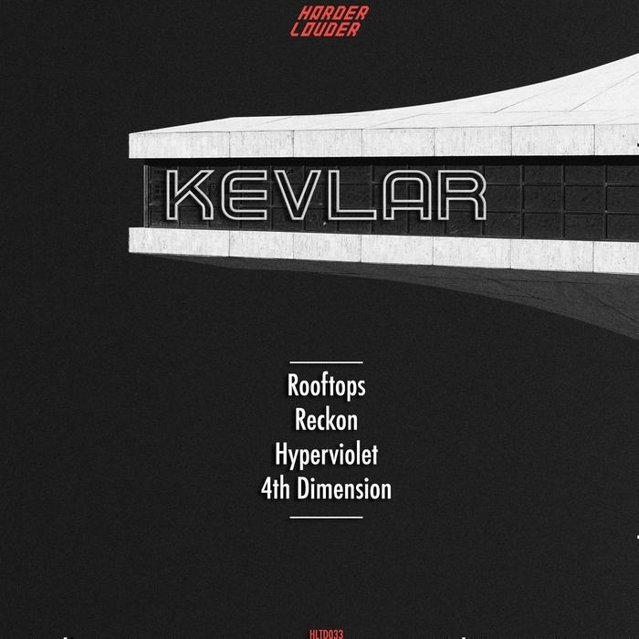 Kevlar - 4th Dimension (Original mix)