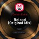 Dimitri Echo - Reload (Original Mix)