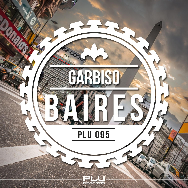 Garbiso - Baires  (Original Mix)