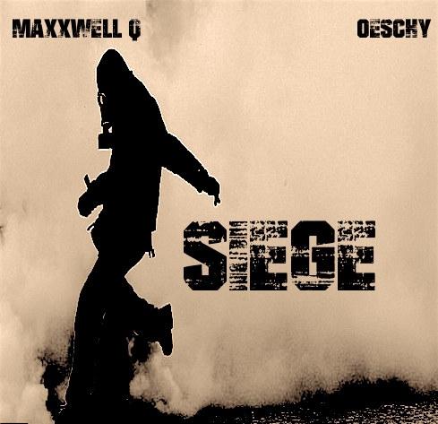 MaxxWell Q & Oeschy  - Siege (Original mix)