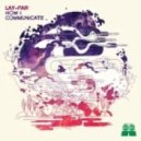 Lay-Far Ft. Sean McCabe - Mystical Rhythms / Kaleidoscope Represent (Original Mix)