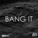 Blvk Sheep - Bang It (Original mix)