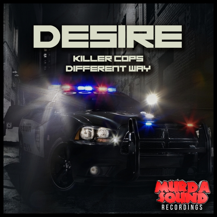 Desire - Killer Cops (Original mix)