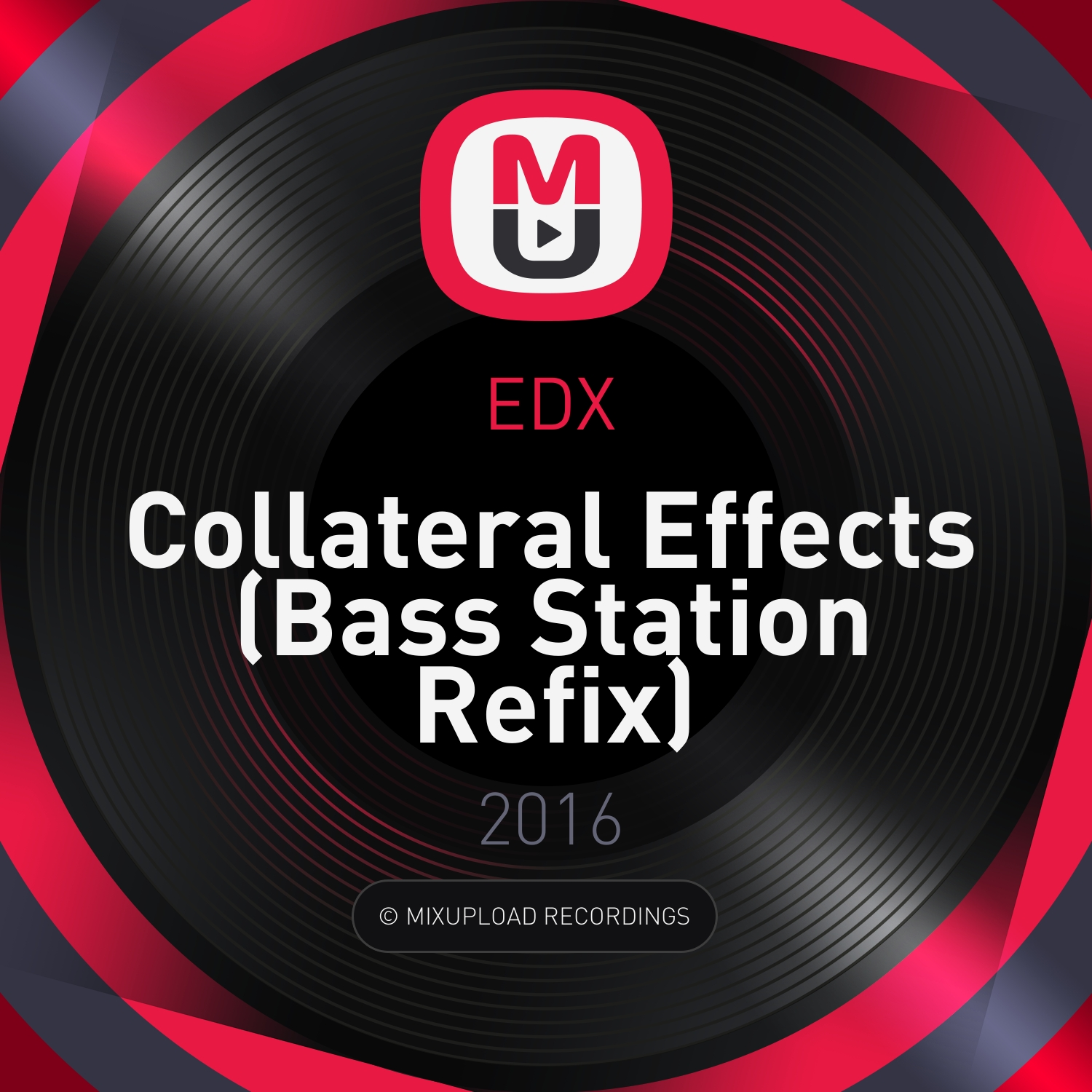 EDX - Collateral Effects (Bass Station Refix)