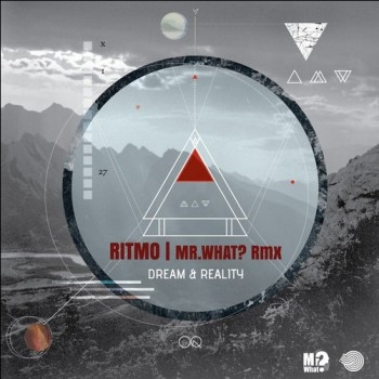 Ritmo - Dream And Reality (Mrwhatrmx)