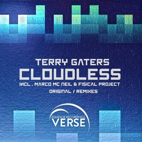 Terry Gaters - Cloudless (Fisical Project Rmx)