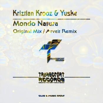 Kriztian Krooz And Yuske - Mondo Natura (Original Mix)