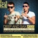 DJ Vadim Adamov & DJ O\'Neill Sax - DEEP and SAX#5 ()