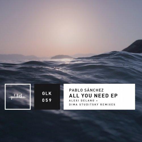 Pablo Sanchez - All You Need (Dima Studitsky Remix)