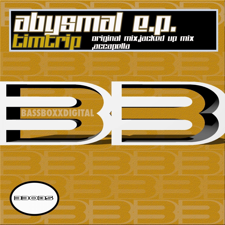 Tim Trip - Abysmal   (Original Mix)
