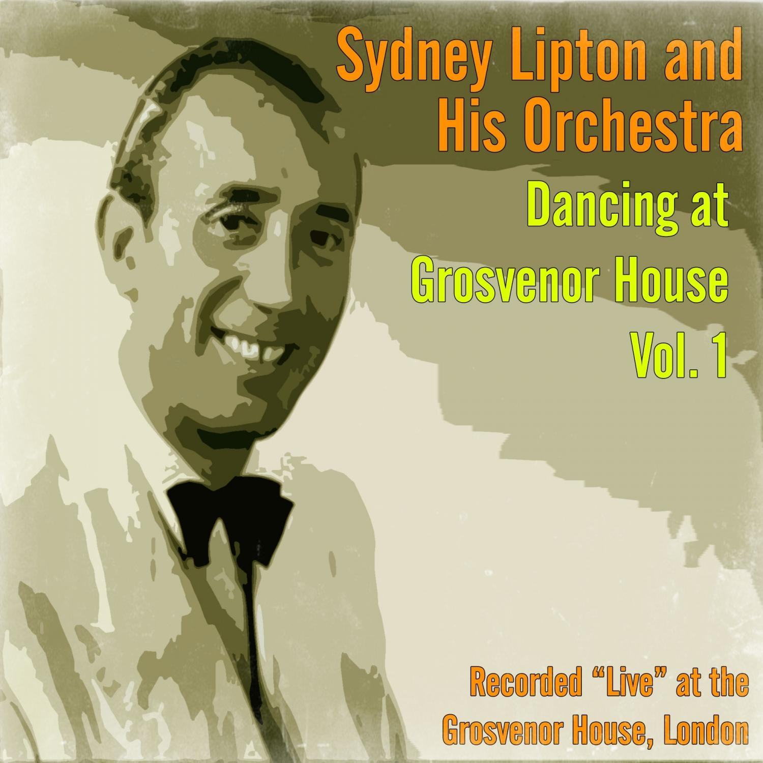 Syndey Lipton and his Orchestra - Among My Souvenirs  (Original Mix)