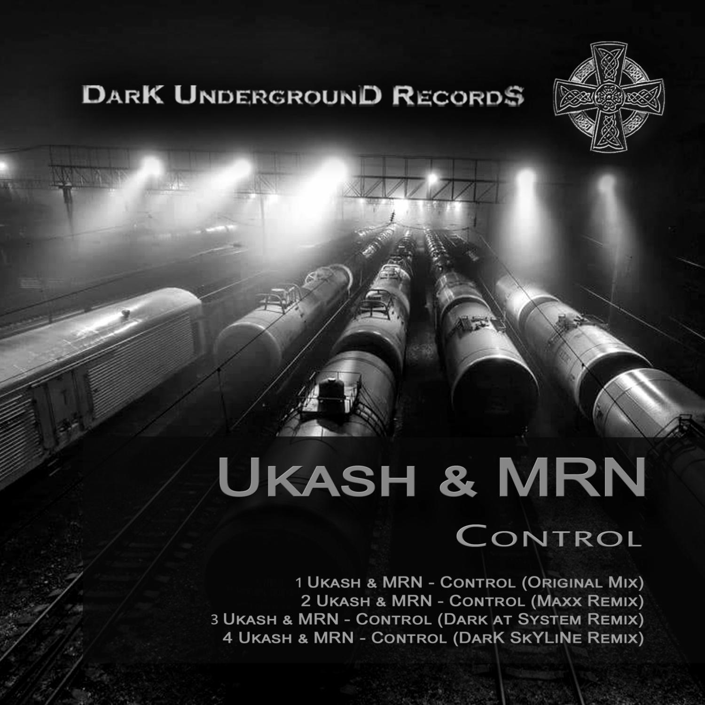 Ukash, MRN, Dark at System - Control (Dark at System Remix)