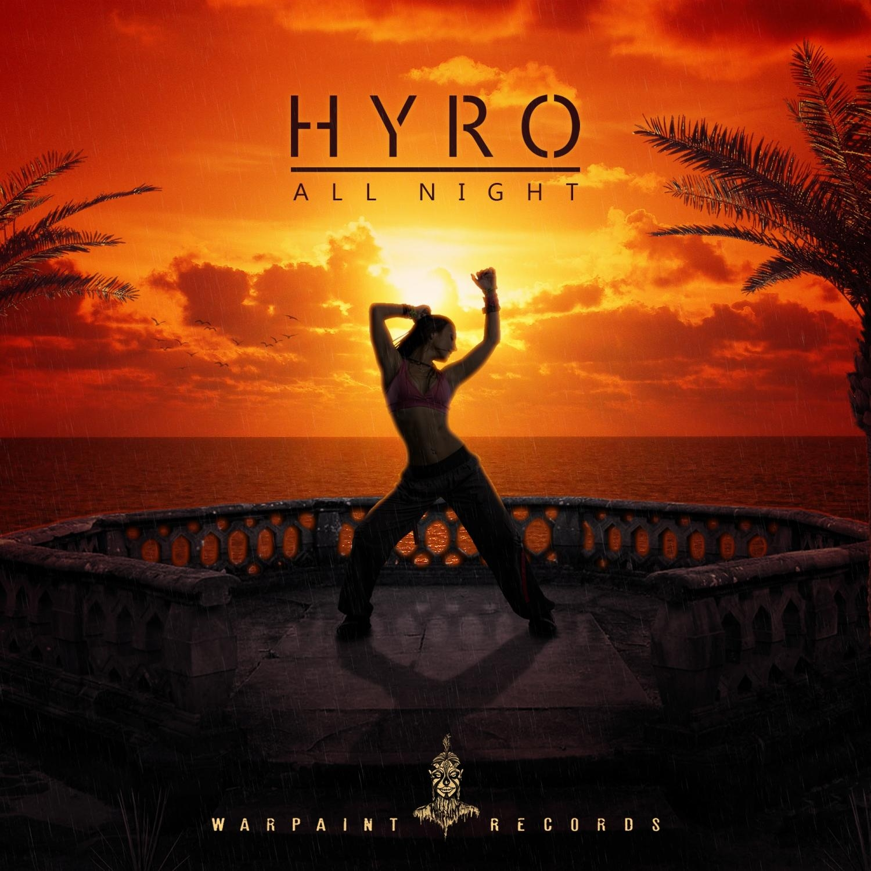 HYRO - All Night (Original Mix)