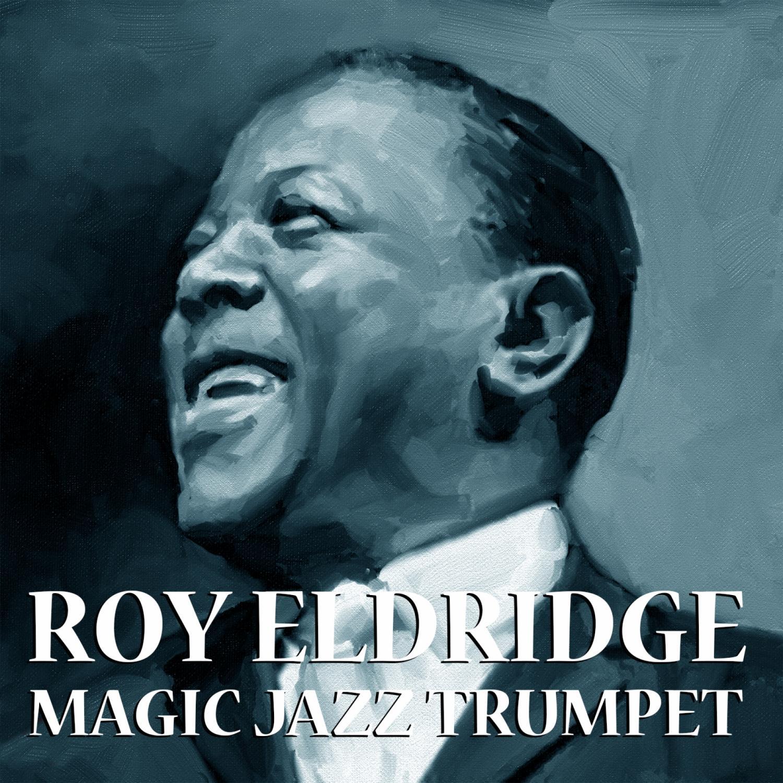 Roy Eldridge & His Orchestra - I Want To Be Happy  (Original Mix)