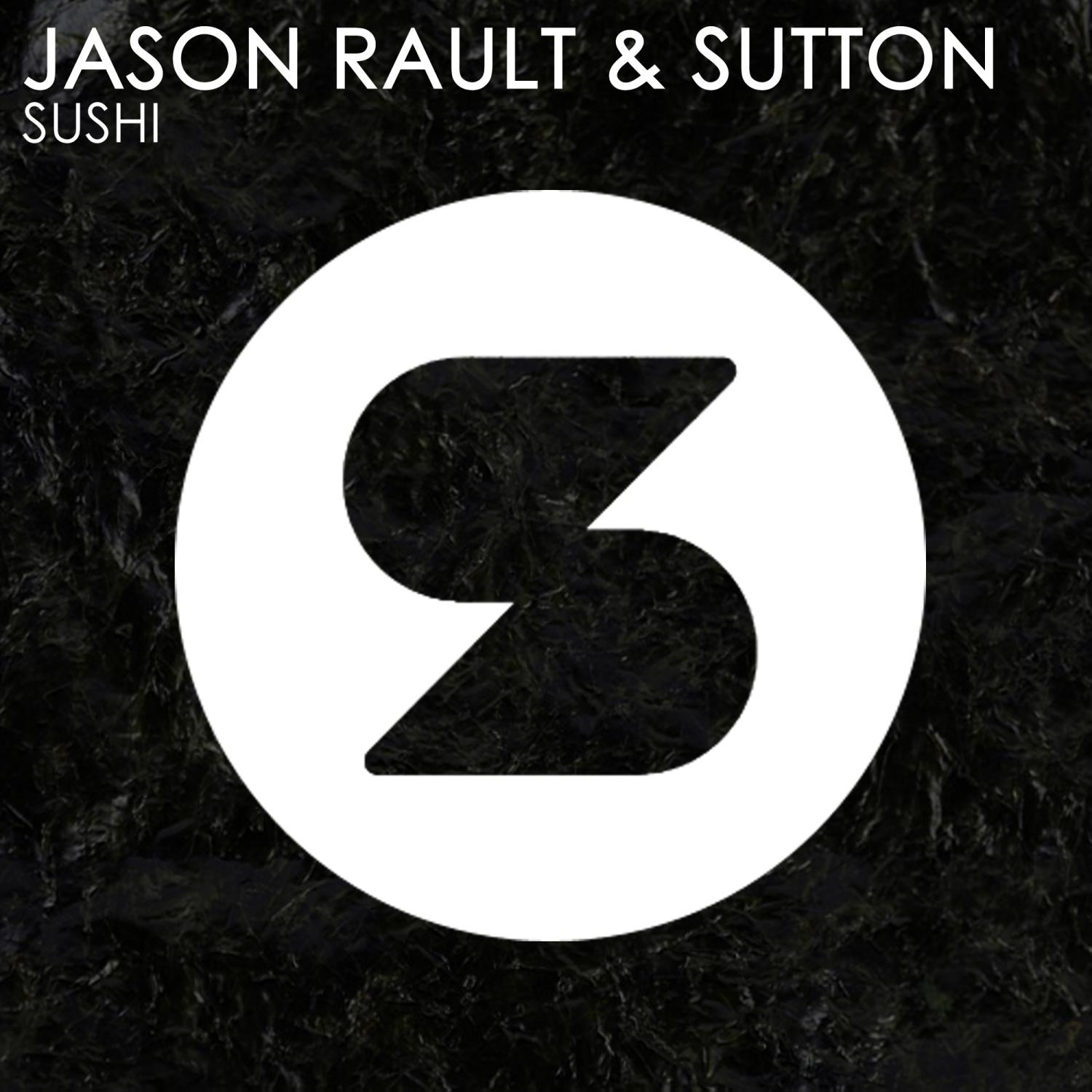 Jason Rault, Sutton - Sushi (Vox Mix)