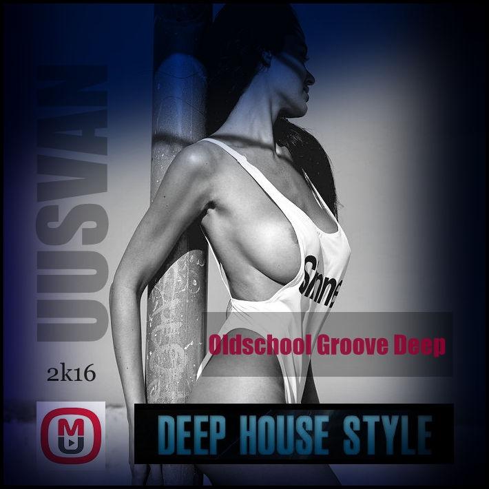UUSVAN - Oldschool Groove Deep # 2016 ()
