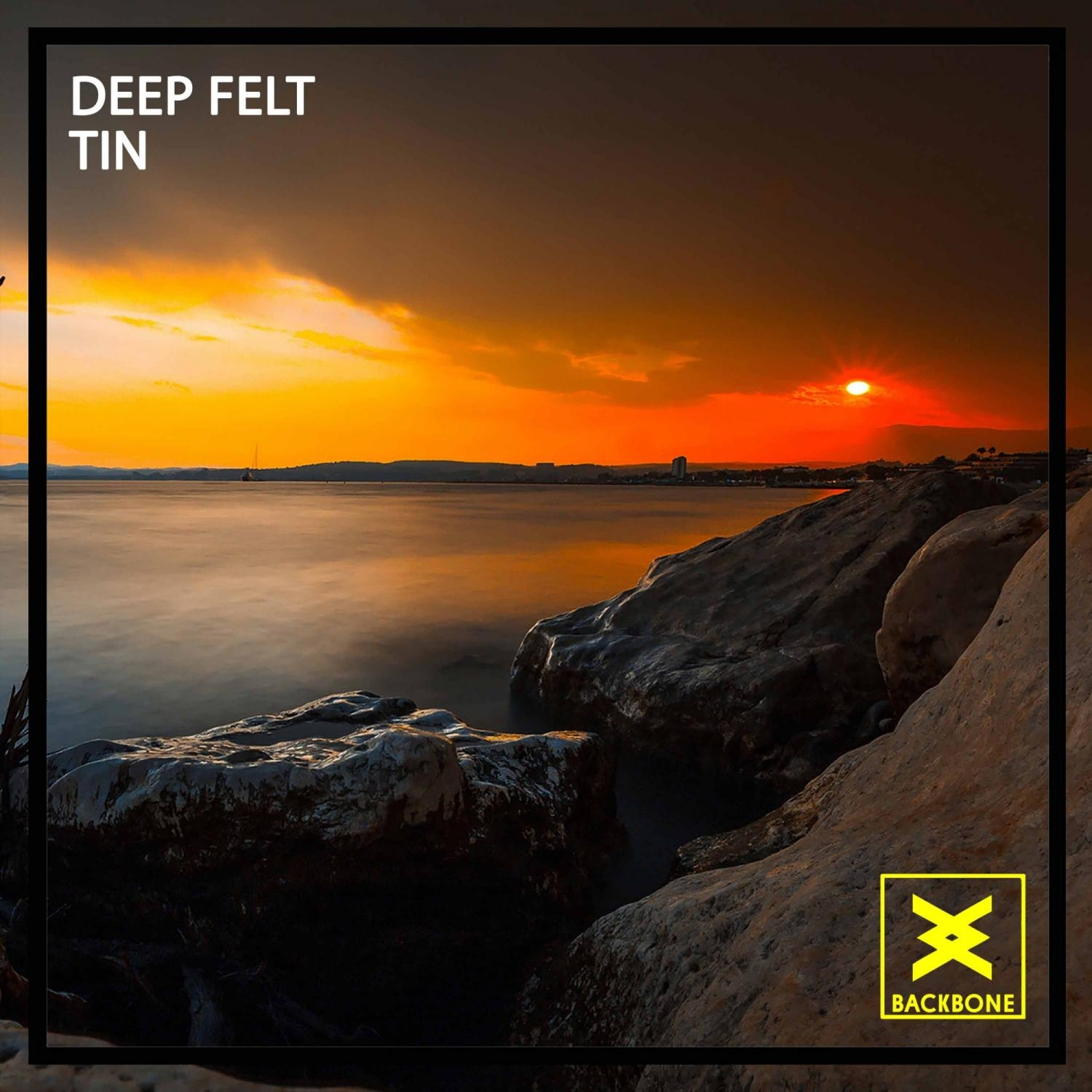 Deep Felt - Tin  (Original Mix)
