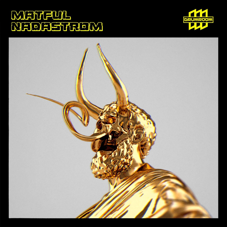Matful - Nadastrom  (Original Mix)
