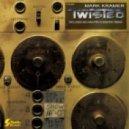 Mark Kramer - Twisted (Bob Ray Remix)