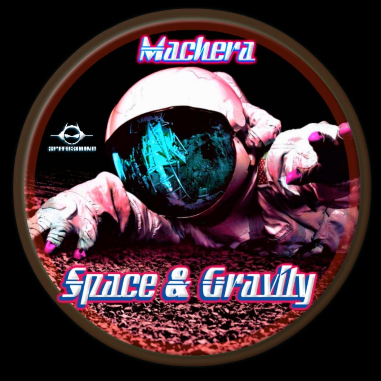 Machera - Gravity  (Original Mix)