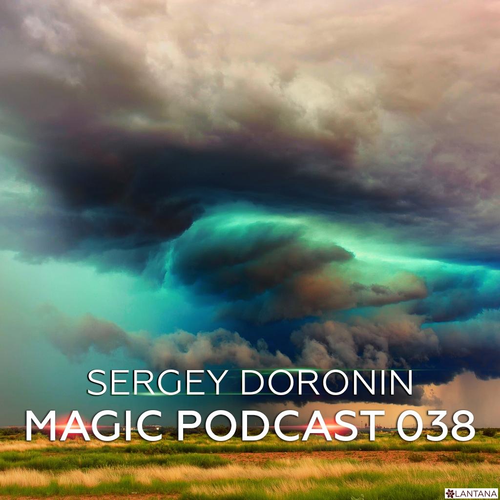 Sergey Doronin - Magic podcast 038 ()