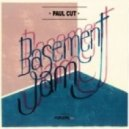 Paul Cut - Basement Jam (Original Mix)