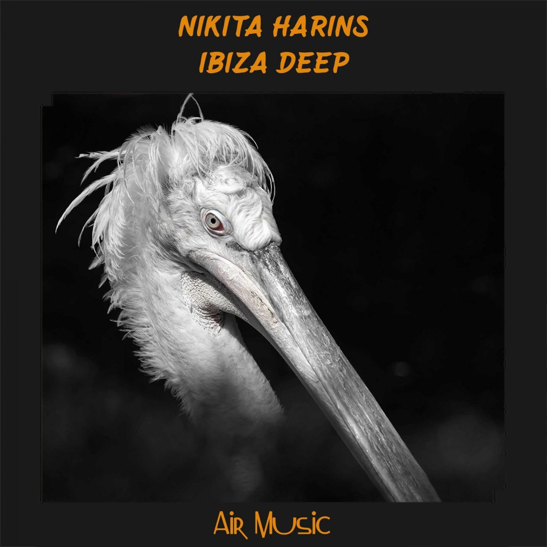 Nikita Harins - Ibiza Deep  (Original Mix)