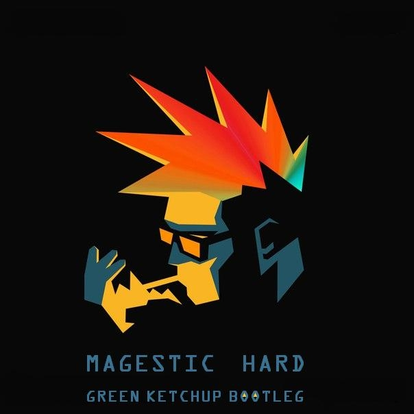 Majestic  - Hard (Green Ketchup Bootleg)