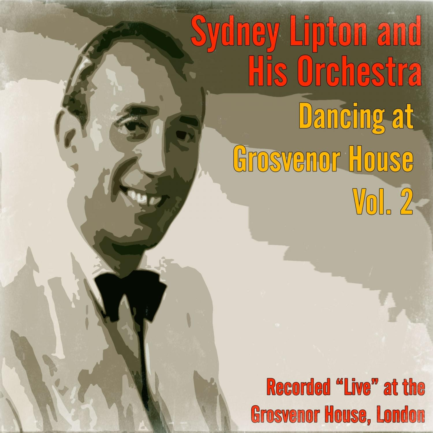 Syndey Lipton and his Orchestra - Goodnight My Love  (Original Mix)
