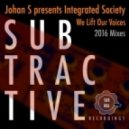 Johan S feat. Integrated Society - We Lift Our Voices (Johan S 2016 Rework)