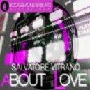 Salvatore Vitrano - About Love (Original Mix)