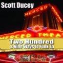 Scott Ducey - Two Hundred & Nine Ways To Funk (Original Mix)