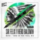 Sir Felix Ft. Hero Baldwin - Maybe (Nora En Pure Radio Vocal Mix)