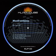 Mastrantonio - Oh Yes! (Original mix)