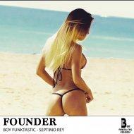 Boy Funktastic & Septimo Rey - Founder (Original mix)