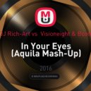 Inna & DJ Rich-Art vs  Visioneight & Bootmasters - In Your Eyes (Aquila Mash-Up)