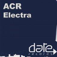 ACR - Electra (Original mix)