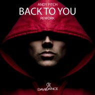Andy Pitch - Back To You Rework (Original mix)