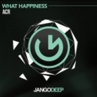 ACR - What Happiness (Original Mix)