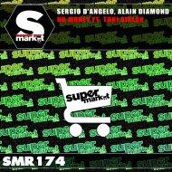 Sergio D\'Angelo & Alain Diamond & Toni Aiklan - No Money (Radio Edit)