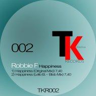 Robbie F - Happiness (Original mix)